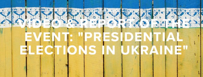 Titelbild_Veranstaltung_Präsidenschaftswahlen in der Ukraine